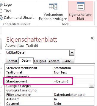 Eigenschaftenblatt, auf dem die Eigenschaft 'Standardwert' auf 'Datum()' festgelegt wurde