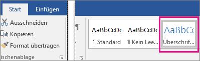 """Auf der Registerkarte """"Start"""" ist """"Überschrift 1"""" hervorgehoben."""