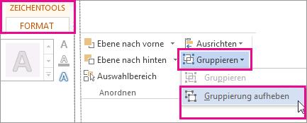 Option 'Gruppierung aufheben' auf der Registerkarte 'Zeichentools - Format'