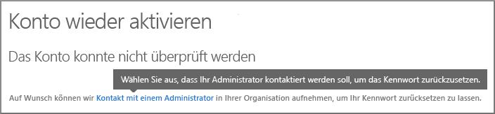 Ihr Administrator hat Ihr Konto nicht für das Tool für die Kennwortrücksetzung eingerichtet.
