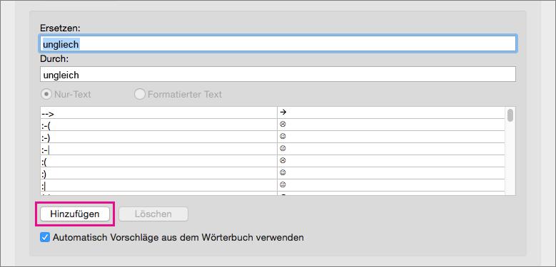 """Klicken Sie auf """"Hinzufügen"""", um den Text in den Feldern """"Ersetzen"""" und """"Durch"""" zur AutoKorrektur-Liste hinzuzufügen."""