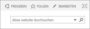 """Der Screenshot zeigt einen Teil des SharePoint Online-Menübands mit den Steuerelementen """"Teilen"""", """"Folgen"""" und """"Bearbeiten"""" und dem Suchfeld."""