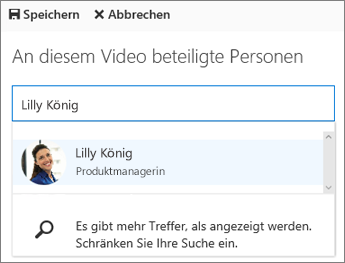Ordnen Sie ein Video einer Person in Ihrer Organisation zu.