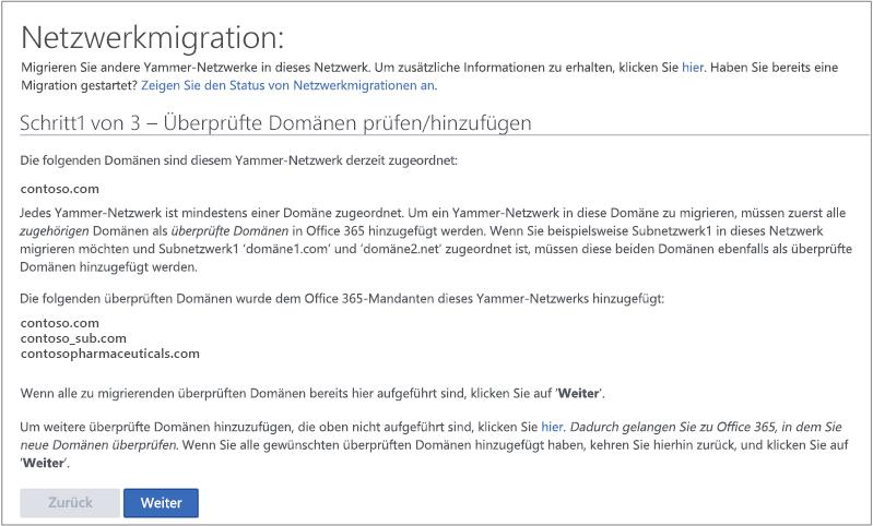 Screenshot von Schritt 1 von 3 – Vor dem Migrieren eines Yammer-Netzwerks eine überprüfte Domäne hinzufügen