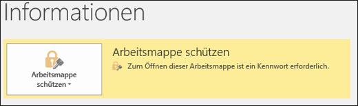 """Der Status """"Arbeitsmappe schützen"""" ist aktiviert, wenn der Dateischutz in Excel aktiviert ist"""