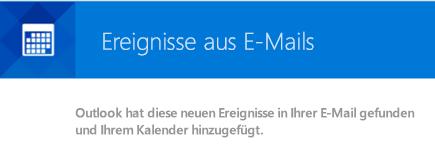 Outlook kann über Ihre E-Mails entsprechende Ereignisse erstellen
