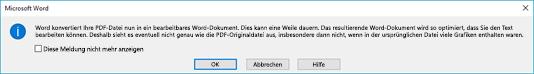 Word bestätigt, dass es versuchen wird, die von Ihnen geöffnete PDF-Datei dynamisch zu umbrechen.