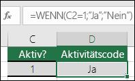 """Zelle D2 enthält die Formel =WENN(C2=1;""""JA"""";""""NEIN"""")"""