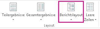 Schaltfläche 'Berichtslayout' auf der Registerkarte 'Entwurf'