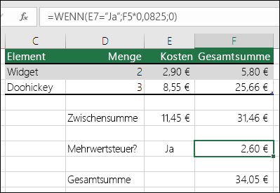 "Die Formel in Zelle F7 lautet WENN(E7=""Ja"";F5*0,0825;0)"