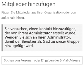 Screenshot: E-Mail-Kontakt kann der Gruppe nicht hinzugefügt werden. Wenden Sie sich an Ihren Administrator, damit der Benutzer als Gast zur Gruppe hinzugefügt wird.