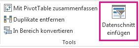 Schaltfläche 'Datenschnitt einfügen' auf der Registerkarte 'Entwurf' unter 'Tabellentools'