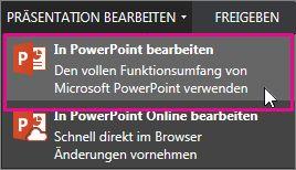In der PowerPoint-Desktopanwendung bearbeiten