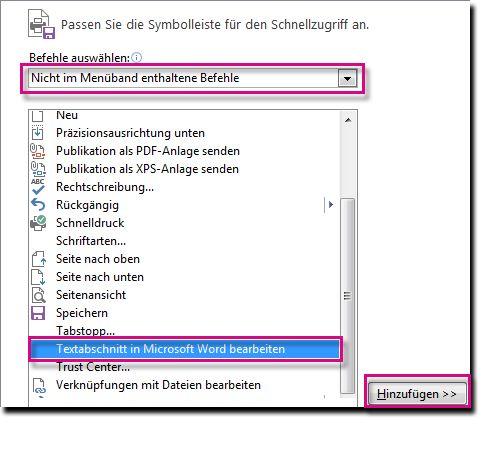 Fügen Sie die Schaltfläche 'Textabschnitt in MicrosoftWord bearbeiten' zur Symbolleiste für den Schnellzugriff in Publisher hinzu.