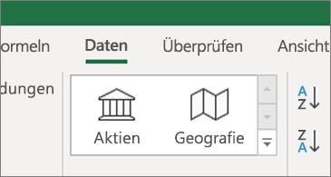 """Registerkarte """"Daten"""" mit Datentypen """"Aktien"""" und """"Geografie"""""""