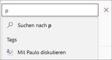 """Suchfeld mit """"p"""" und Ergebnissen zu """"Mit Paulo diskutieren"""""""