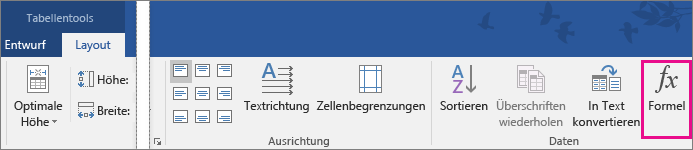 """Auf der Registerkarte """"Layout"""" unter """"Tabellentools"""" ist die Option """"Formel"""" hervorgehoben."""
