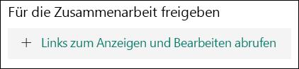 """Schaltfläche """"Link zum Anzeigen und Bearbeiten abrufen"""""""