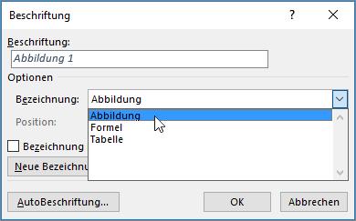 """Verwenden Sie das Dialogfeld """"Beschriftung"""", um Optionen für die Beschriftung der Abbildung, Tabelle oder Formel festzulegen."""