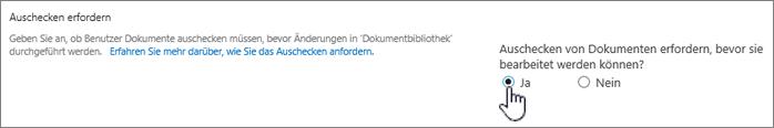 """Einstellungsdialogfeld mit hervorgehobener Option """"Ja"""" für """"Auschecken von Dokumenten erfordern, bevor sie bearbeitet werden können"""""""