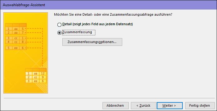 """""""Detail oder Zusammenfassung auswählen"""" im Dialogfeld """"Auswahlabfrage-Assistent"""""""