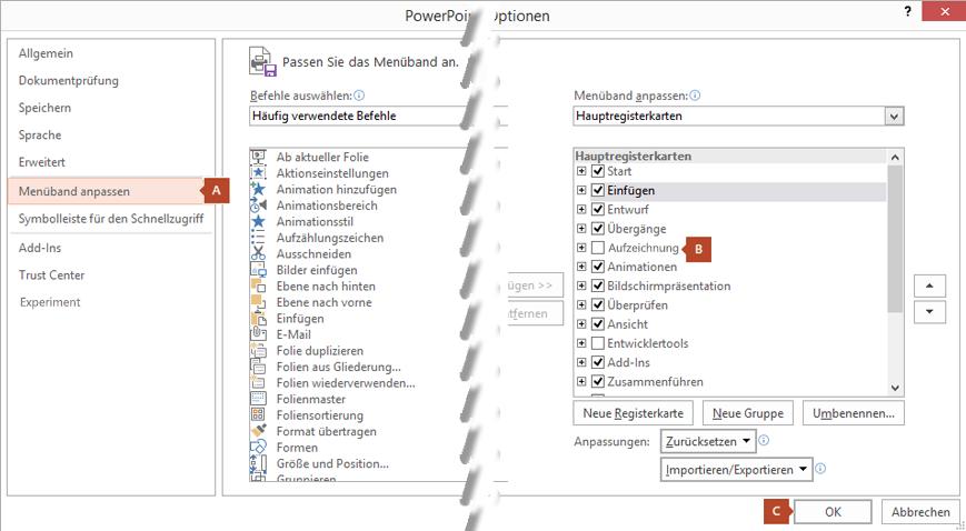 """Die Registerkarte """"Menüband anpassen"""" im Dialogfeld """"Optionen"""" von PowerPoint 2016 bietet eine Option zum Hinzufügen der Registerkarte """"Aufzeichnung"""" zum PowerPoint-Menüband."""