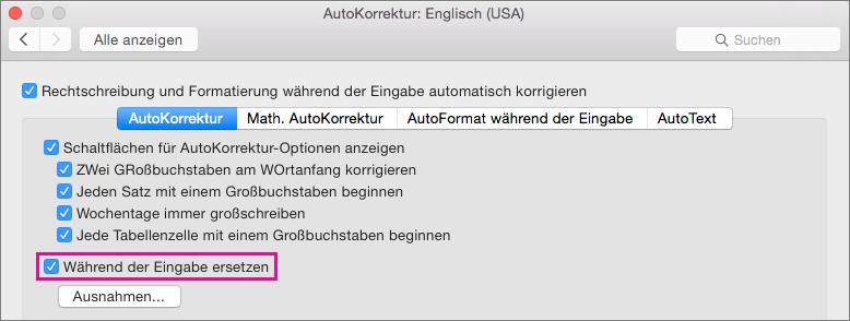 """Wählen Sie """"Während der Eingabe ersetzen"""" aus, damit AutoKorrektur während der Eingabe Korrekturen vornimmt."""