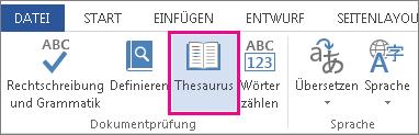 Befehl 'Thesaurus' in der Gruppe 'Dokumentprüfung' auf der Registerkarte 'Überprüfen'