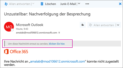 Der Screenshot zeigt einen Abschnitt einer Unzustellbar-Unzustellbarkeitsnachricht mit der Option, die Nachricht erneut zu senden.