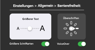 Allgemeine Barrierefreiheit: größerer Text und VoiceOver-Einstellungen