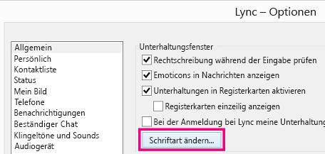 Screenshot des Abschnitts des Lync-Fensters 'Allgemeine Optionen' mit aktivierter Schaltfläche 'Schriftart ändern'