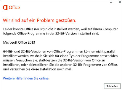 """Fehlermeldung """"32-Bit-Office kann nicht über 64-Bit-Office installiert werden"""""""