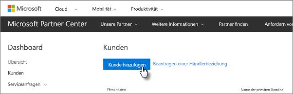 Fügen Sie Microsoft Partner Center einen neuen Kunden hinzu.
