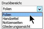 Klicken Sie im Dialogfeld Drucken unter Druckbereich, wählen Sie Folien aus.
