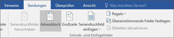 """Wählen Sie im Rahmen des Word-Seriendrucks die Option auf der Registerkarte """"Sendungen"""" in der Gruppe """"Felder schreiben und einfügen"""" die Option """"Adressblock"""" aus."""