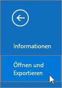 """Screenshot des Befehls """"Öffnen und exportieren"""" in Outlook 2016"""