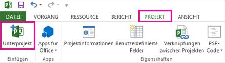 """Menüband-Registerkarte """"Projekt"""" mit dem Befehl """"Unterprojekt einfügen""""."""