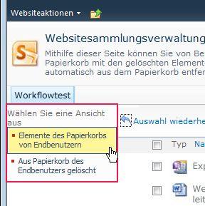 'Elemente des Papierkorbs von Endbenutzern' aktiviert