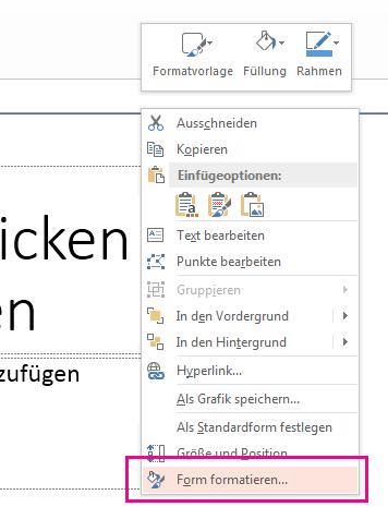 """Klicken Sie im Kontextmenü auf """"Form formatieren""""."""