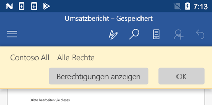 Wenn Sie eine IRM-geschützte Datei in Office für Android öffnen, können Sie die Berechtigungen anzeigen, die Ihnen zugewiesen wurden.