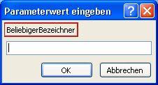 """Zeigt ein Beispiel eines erwarteten Dialogfelds """"Parameterwert eingeben"""" mit rosafarbener Kontur um den Bezeichner """"SomeIdentifier"""", ein Feld, in das ein Wert und die Schaltflächen """"OK"""" und """"Abbrechen"""" eingegeben werden soll."""