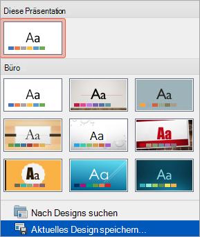 """Option """"Aktuelles Design speichern"""" im Menü """"Mehr"""""""