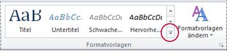 Word 2010-Schaltfläche zur Anzeige weiterer Formatvorlagen