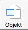 """Schaltfläche """"Objekt"""""""