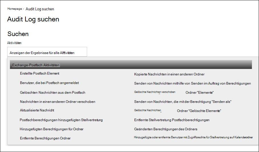 """Sie können das Office 365-Überwachungsprotokoll nach Postfachüberwachungsaktionen durchsuchen, indem Sie in der Dropdownliste """"Aktivitäten"""" die Option """"Exchange-Postfachaktivitäten"""" auswählen"""
