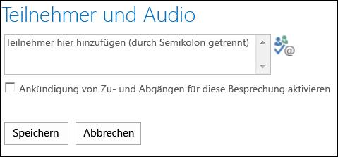 Screenshot des Dialogfelds 'Teilnehmer und Audio'