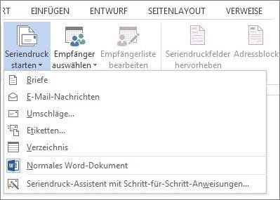 """Screenshot der Registerkarte """"Sendungen"""" in Word mit dem Befehl """"Seriendruck starten"""" und der Liste der verfügbaren Optionen für den auszuführenden Seriendrucktyp"""