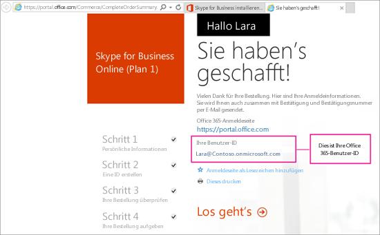 Wenn Sie Skype for Business Online gekauft haben, haben Sie auch ein Office 365-Konto erstellt.