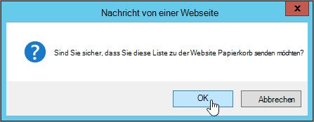"""Bestätigungsdialogfeld """"Liste löschen"""" mit hervorgehobenem Befehl """"OK"""""""