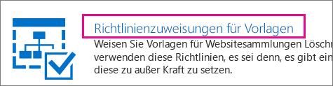 """Option """"Richtlinienzuweisungen für Vorlagen"""""""